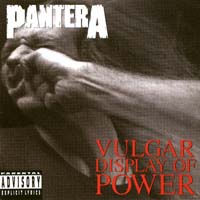 [Pantera Vulgar Display Of Power Album Cover]