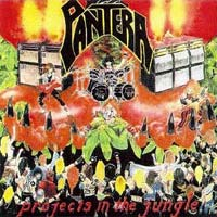 [Pantera Projects in the Jungle Album Cover]