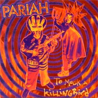 Pariah To Mock A Killingbird Album Cover