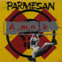 [Parmesan Amok Album Cover]