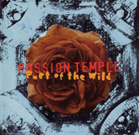 [Passion Temple Part of the Wild Album Cover]