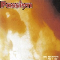 Passion The Beginning 1990 - 1991 Album Cover