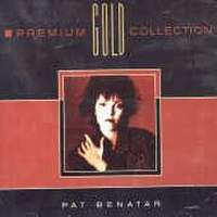 [Pat Benatar Premium Gold Collection Album Cover]