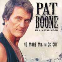[Pat Boone In A Metal Mood - No More Mr. Nice Guy Album Cover]