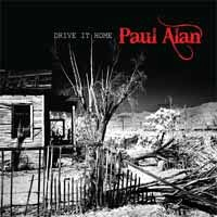 [Paul Alan Drive It Home Album Cover]