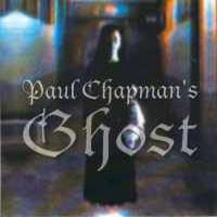 [Paul Chapman's Ghost Paul Chapman's Ghost Album Cover]