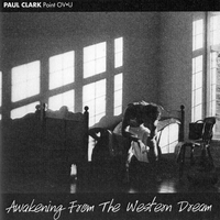 [Paul Clark Awakening From The Western Dream Album Cover]