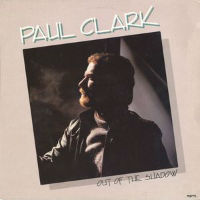 [Paul Clark  Out Of The Shadow Album Cover]