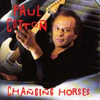 [Paul Cotton Changing Horses Album Cover]