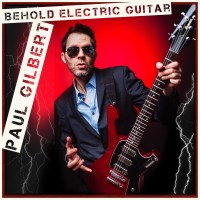 Paul Gilbert Behold Electric Guitar Album Cover