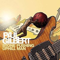 [Paul Gilbert Stone Pushing Uphill Man Album Cover]