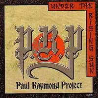 Paul Raymond Project Under the Rising Sun Album Cover