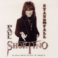 [Paul Shortino and the Rhythm Junkies Stand or Fall Album Cover]