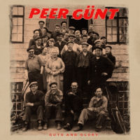 Peer Günt Guts And Glory Album Cover