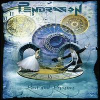 [Pendragon Past And Presence Album Cover]