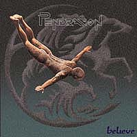 [Pendragon Believe Album Cover]