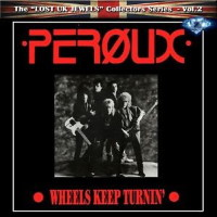[Peroux Wheels Keep Turnin' Album Cover]
