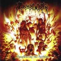 [Pessimist Slaughtering the Faithful Album Cover]