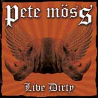 [Pete Moss Live Dirty Album Cover]