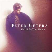 Peter Cetera World Falling Down Album Cover