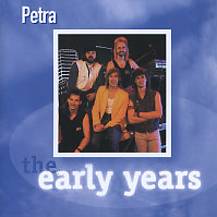 [Petra The Early Years Album Cover]