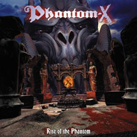 [Phantom X Rise Of The Phantom Album Cover]