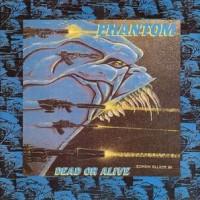 [Phantom Dead or Alive Album Cover]