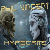 [Phil Vincent Hypocrite Album Cover]