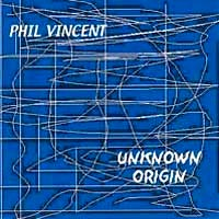 [Phil Vincent Unknown Origin Album Cover]