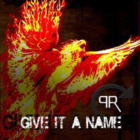 [Phoenix Rising Give It A Name  Album Cover]