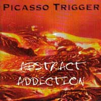 [Picasso Trigger Abstract Addiction Album Cover]