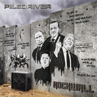 [Piledriver Rockwall Album Cover]