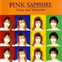 [Pink Sapphire Today and Tomorrow Album Cover]