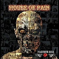 Platinum Rose House of Pain Album Cover