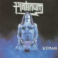 [Platinum Iceman Album Cover]
