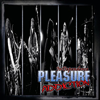 Pleasure Addiction InDependence Album Cover