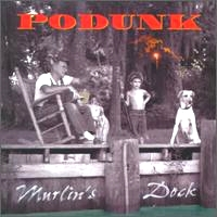 [Podunk Murlin's Dock Album Cover]
