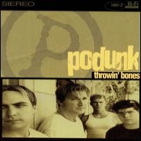 [Podunk Throwin' Bones Album Cover]