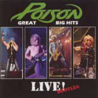 [Poison Great Big Hits Live! Bootleg Album Cover]