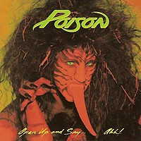 [Poison Open Up and Say...Ahh! Album Cover]
