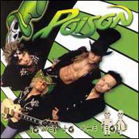 [Poison Power to the People Album Cover]