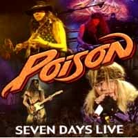 [Poison Seven Days Live Album Cover]