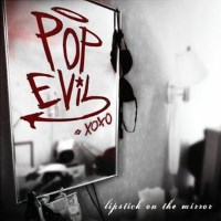 [Pop Evil Lipstick On The Mirror Album Cover]