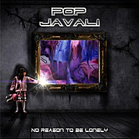 Pop Javali No Reason to Be Lonely Album Cover