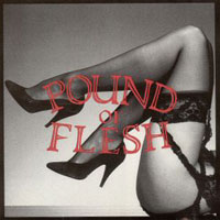 Pound of Flesh Pound of Flesh Album Cover