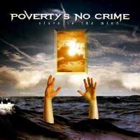 [Poverty's No Crime Slave To The Mind Album Cover]