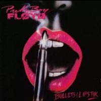 Pretty Boy Floyd Bullets and Lipstik Album Cover