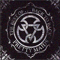 Pretty Maids The Best of... Back to Back Album Cover