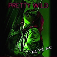 Pretty Wild All the Way Album Cover