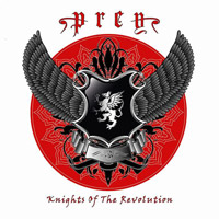 [Prey Knights Of The Revolution Album Cover]